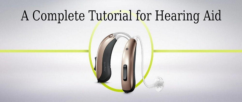 A Complete Tutorial for Hearing Aid