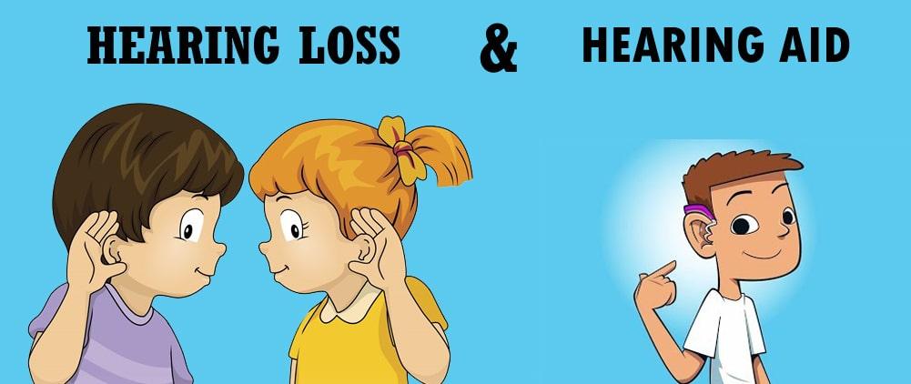 Hearing Loss and Hearing Aid