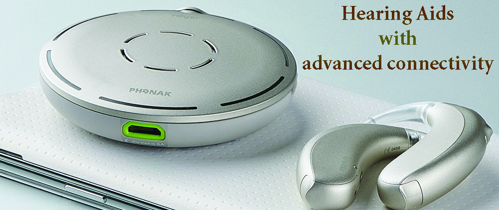 Hearing Aids with advanced connectivity