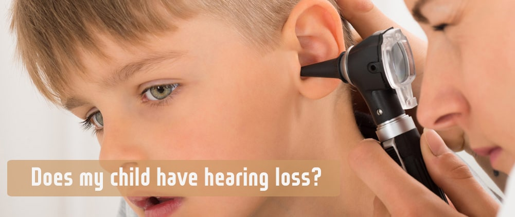 Does my child have hearing loss