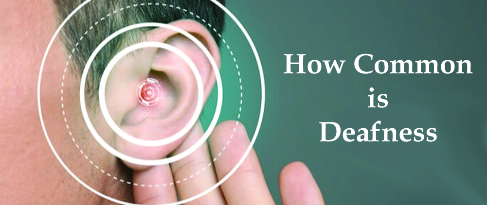How common is deafness