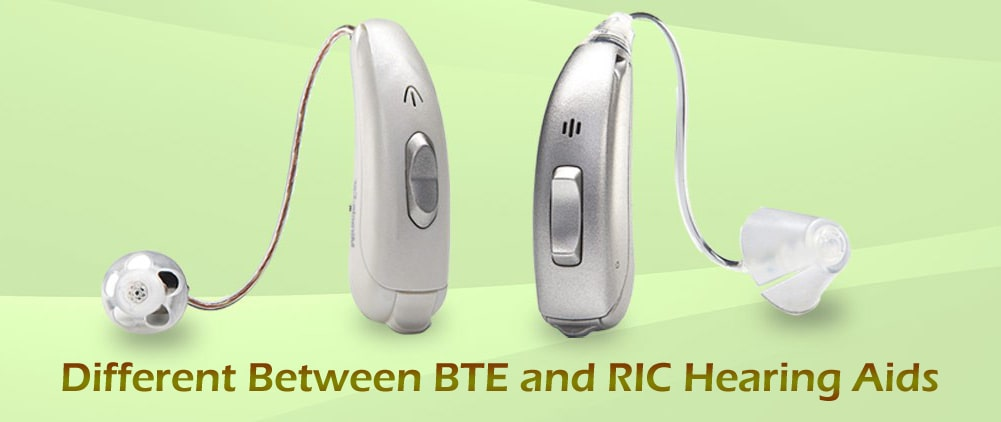 Different between BTE and RIC Hearing Aids