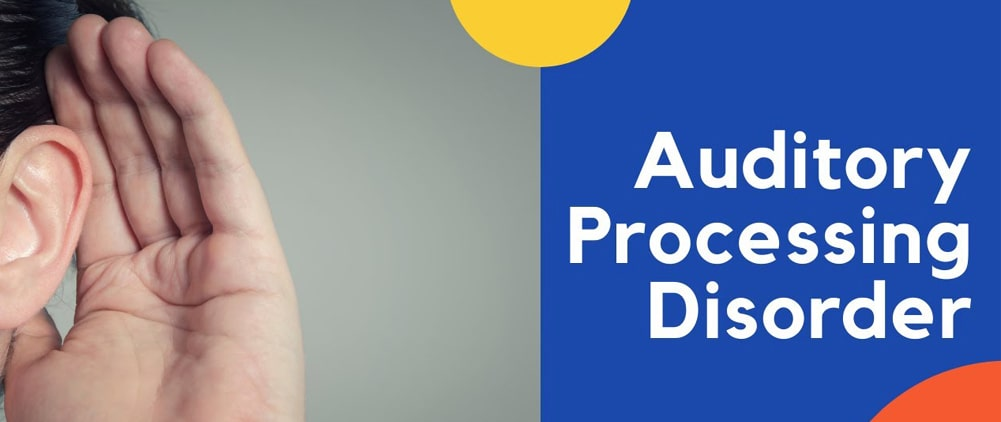 Things to know about Auditory Processing Disorder