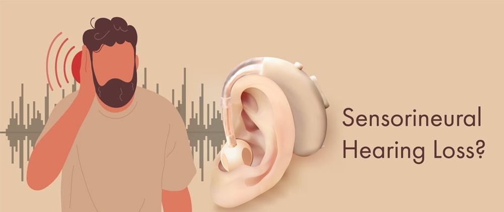 Sudden Sensorineural hearing loss: Symptoms and Causes