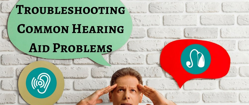 Troubleshooting hearing aid problems